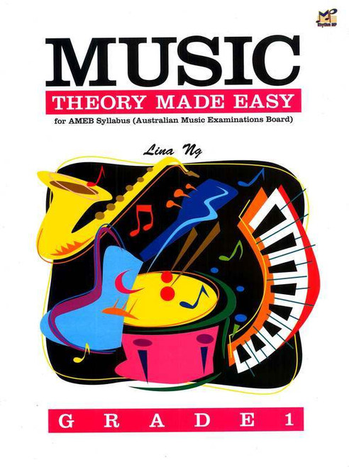Ng, Lina: Music Theory Made Easy Grade 1