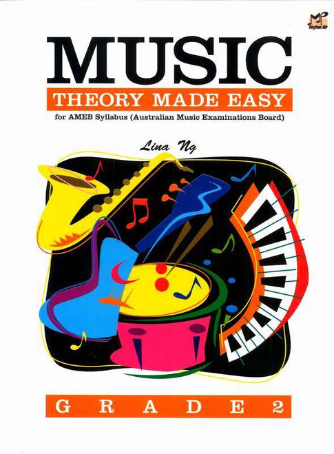 Ng, Lina: Music Theory Made Easy Grade 2