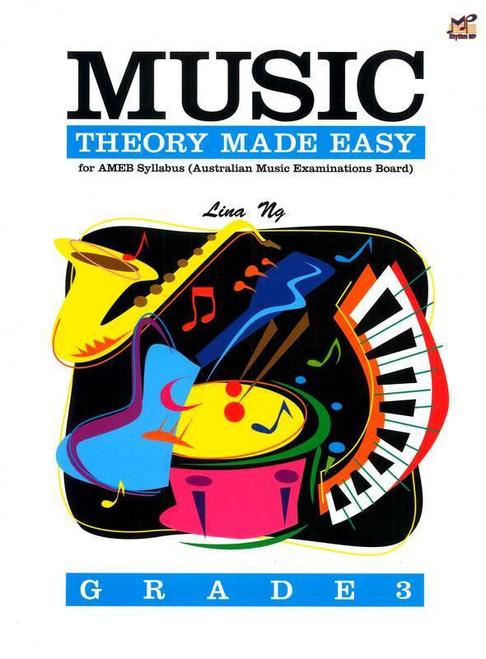 Ng, Lina: Music Theory Made Easy Grade 3