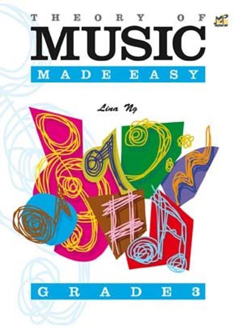 Ng, Lina: Theory of Music Made Easy Grade 3