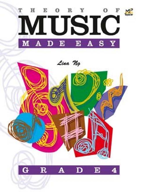 Ng, Lina: Theory of Music Made Easy Grade 4