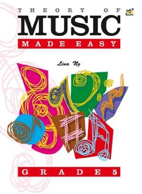 Ng, Lina: Theory of Music Made Easy Grade 5