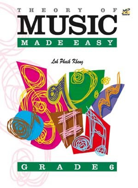 Ng, Lina: Theory of Music Made Easy Grade 6