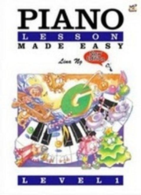 Ng, Lina: Piano Lessons Made Easy Level 1