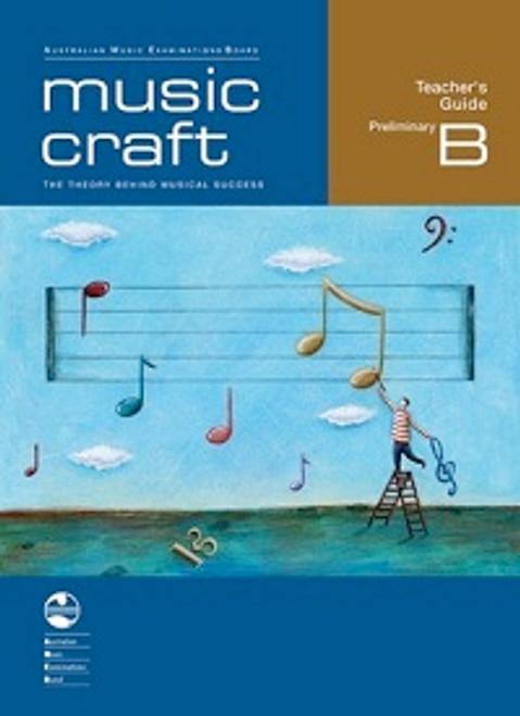 AMEB Music Craft - Teacher's Guide Preliminary B