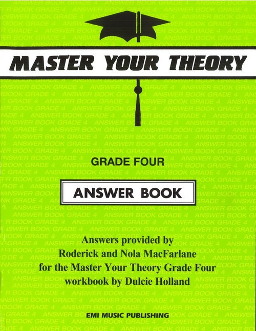 Holland, Dulcie: Master Your Theory Grade Four Answer Book