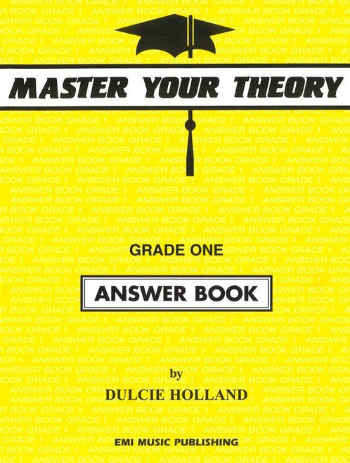 Holland, Dulcie: Master Your Theory Grade One Answer Book