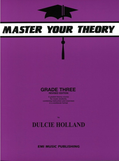 Holland, Dulcie: Master Your Theory Grade Three