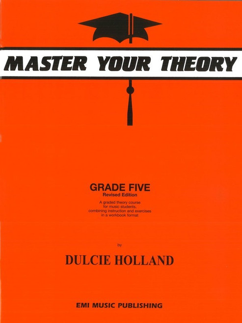 Holland, Dulcie: Master Your Theory Grade Five