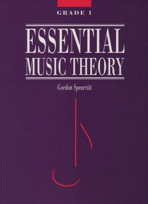 Spearritt, Gordon: Essential Music Theory Grade 1