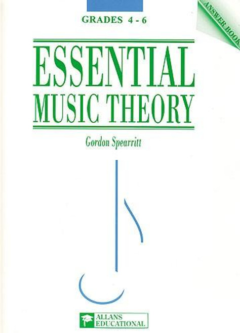 Spearritt, Gordon: Essential Music Theory Grades 4-6 ANSWER BOOK