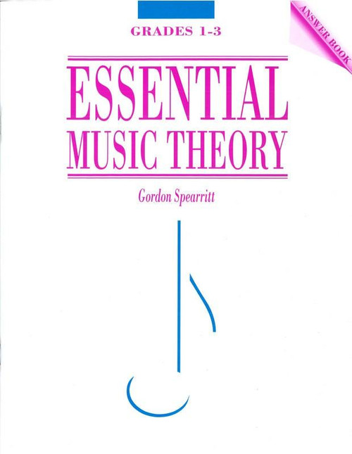 Spearritt, Gordon: Essential Music Theory Grades 1-3 ANSWER BOOK