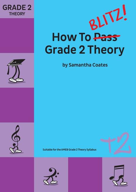 How To Blitz Grade 2 Theory - Samantha Coates