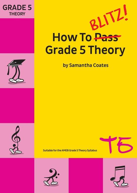 How To Blitz Grade 5 Theory - Samantha Coates