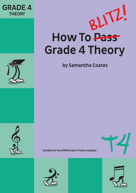 How To Blitz Grade 4 Theory - Samantha Coates