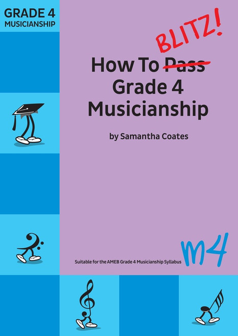 Coates, Samantha: How To Blitz Grade 4 Musicianship