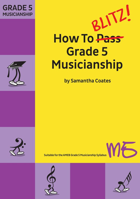 Coates, Samantha: How To Blitz Grade 5 Musicianship