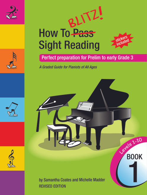 Coates, Samantha: How To Blitz Sight Reading Book 1 (Preliminary to Grade 3)