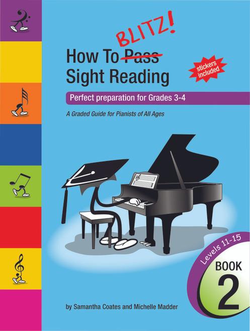 Coates, Samantha: How To Blitz Sight Reading Book 2 (Grade 3 - 4)