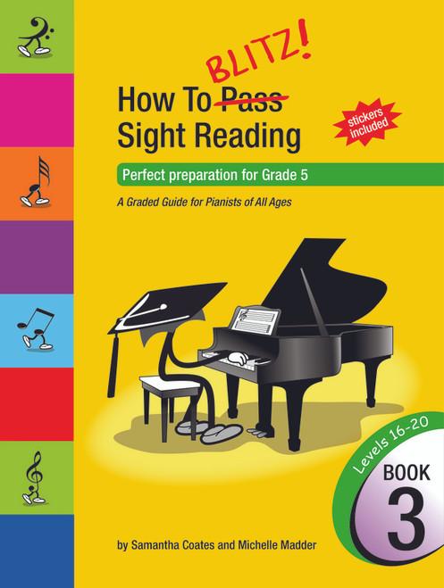 Coates, Samantha How To Blitz Sight Reading Book 3 (Grade 5)