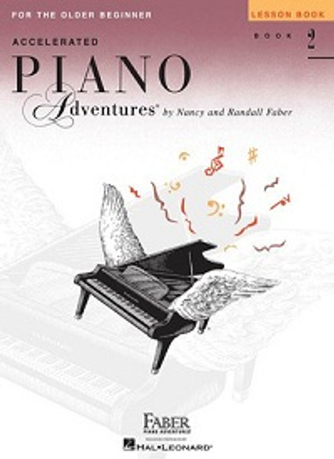 Accelerated Piano Adventures for the Older Beginner Level 2 - Lesson Book Only