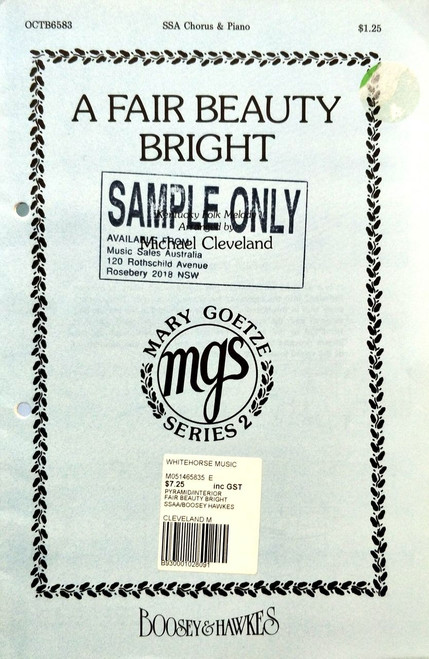 A Fair Beauty Bright, for SSA with piano, arranged by Michael Cleveland