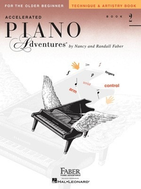 Accelerated Piano Adventures for the Older Beginner Level 2 - Technique & Artistry Book Only