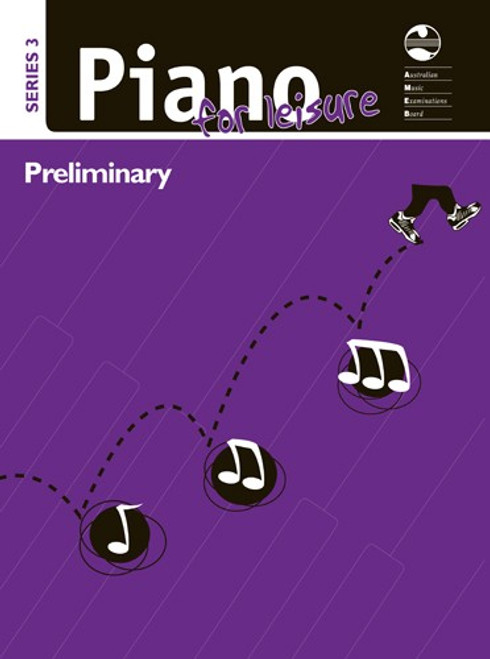AMEB Piano For Leisure Series 3 Preliminary Grade Exam Pieces