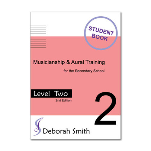 Musicianship and Aural Training for the Secondary School LEVEL 2 STUDENT Book