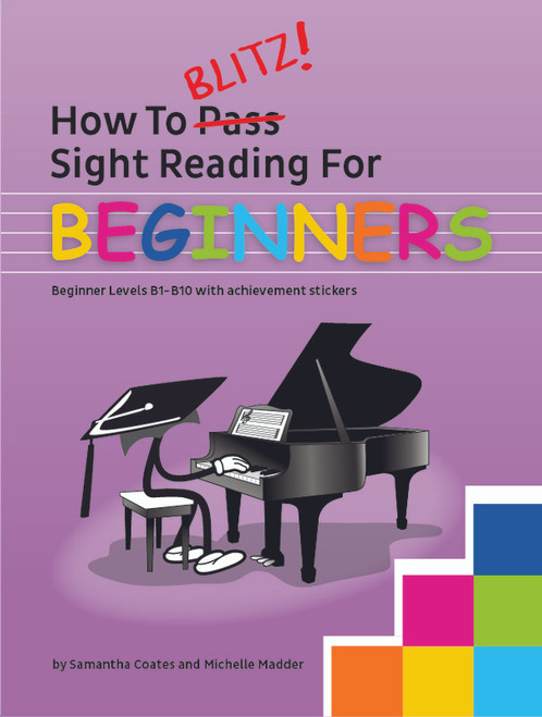 Coates, Samantha: How to Blitz Sight Reading for Beginners