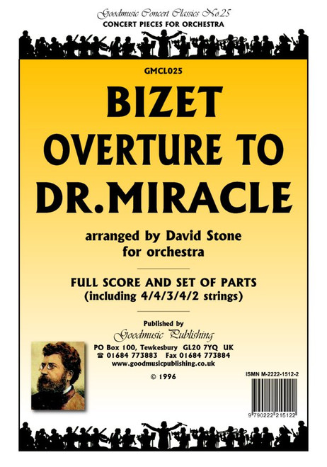 Bizet, Georges: Overture to Dr. Miracle for Orchestra