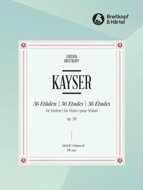 Kayser, Heinrich Ernst: 36 Studies Op. 20 for Violin Volume 3