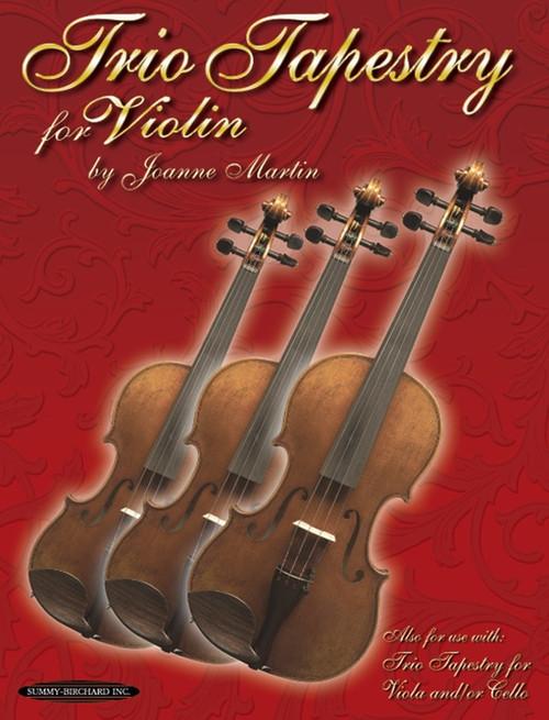 Martin, Joanne: Trio Tapestry for Violin