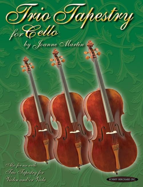 Martin, Joanne: Trio Tapestry for Cello
