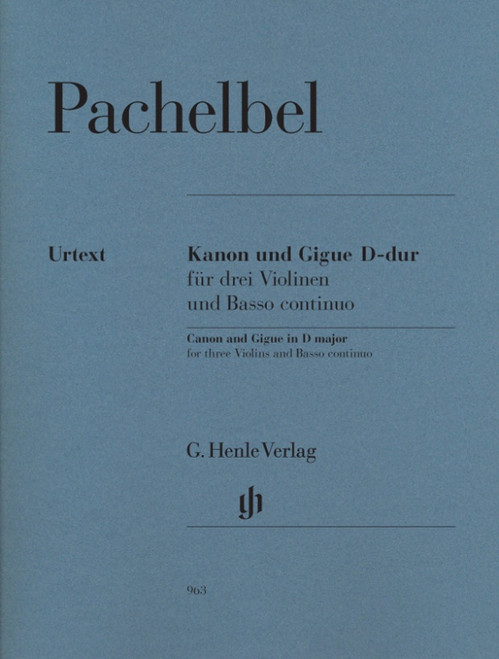 Pachelbel, Johann: Canon and Gigue D major for three Violins and Basso continuo
