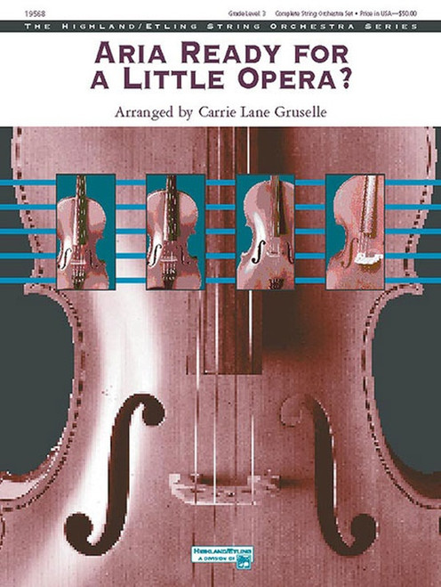 Gruselle, Carrie Lane: Aria Ready for a Little Opera