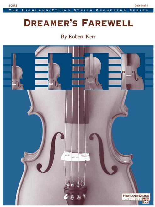 Kerr, Robert: Dreamer's Farewell for String Orchestra