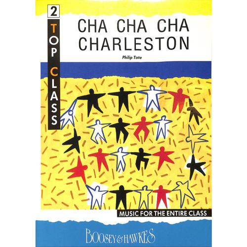 Tate, Philip: Cha Cha Cha Charleston for Varied Ensemble