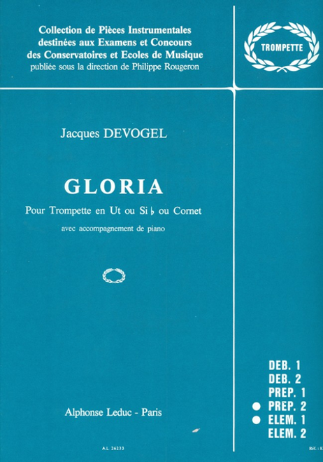 Devogel, Jacques: Gloria for Trumpet or Cornet with Piano Accompaniment