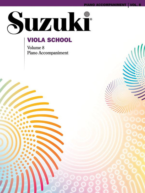 Suzuki Viola School Volume 8 Piano Accompaniment