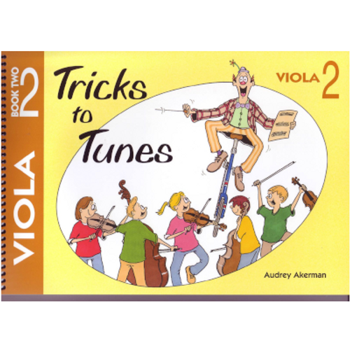 Tricks to Tunes Viola Book 2