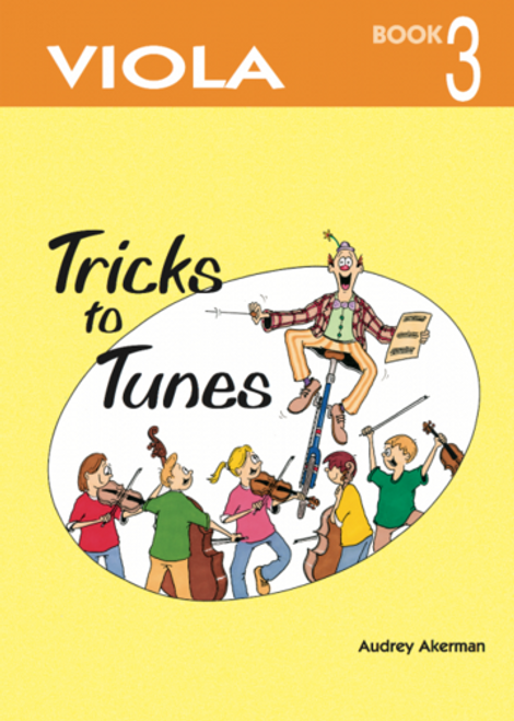 Tricks to Tunes Viola Book 3
