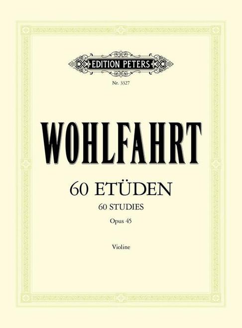 Wohlfahrt, Franz: Sixty Studies Op 45 Complete (Peters Edition)