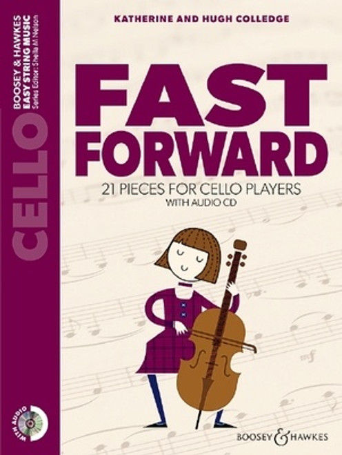 Colledge, Hugh & Katherine: Fast Forward for Cello with CD (Sheila Nelson)