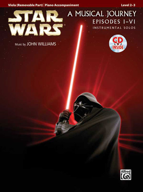 Star Wars: A Musical Journey (Music from Episodes I - VI) for Viola