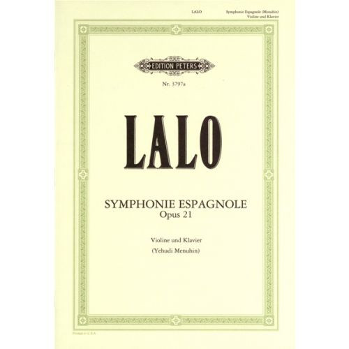 Lalo, Edouard: Symphonic espagnole Op. 21 for Violin and Piano (Peters)