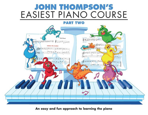 John Thompson's Easiest Piano Course Part Two Book Only
