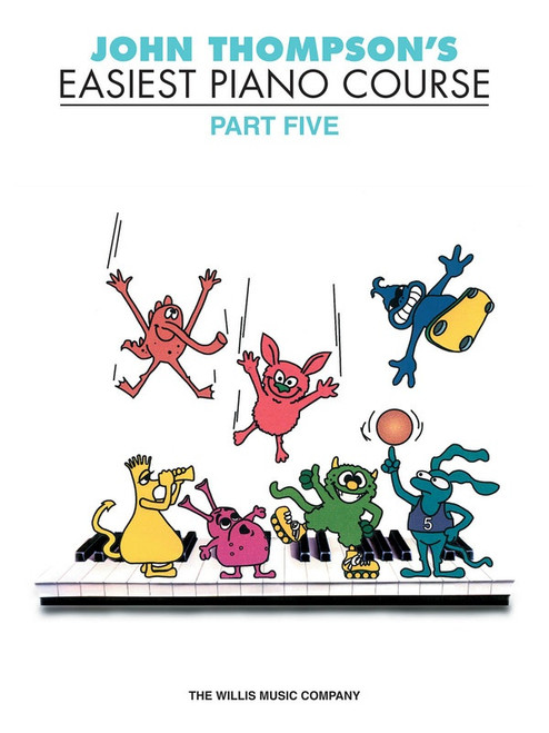 John Thompson's Easiest Piano Course Part Five Book Only