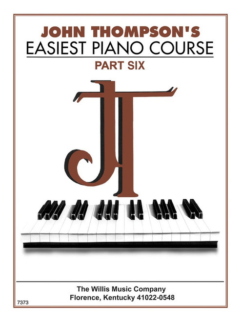 John Thompson's Easiest Piano Course Part Six Book Only