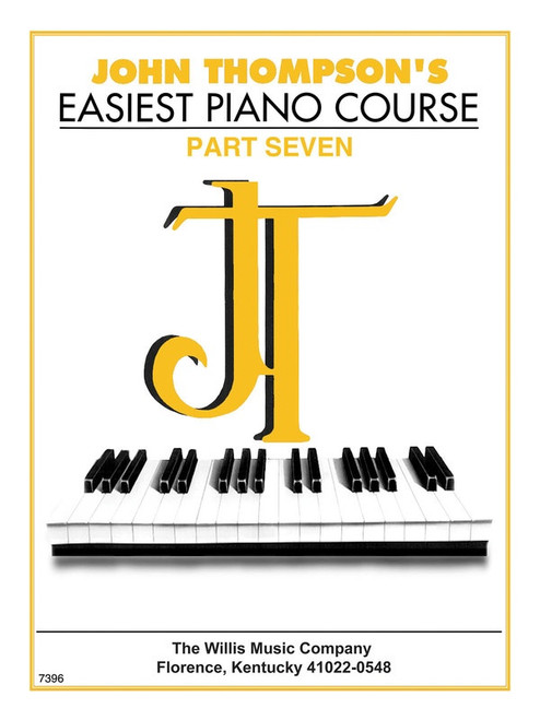 John Thompson's Easiest Piano Course Part Seven Book Only
